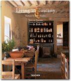 living in tuscany (ed. trilingüe italiano portugues español) barbara stoeltie rene stoeltie 9783836534956