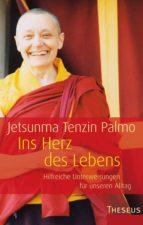 ins herz des lebens (ebook) jetsunma tenzin palmo 9783899016956