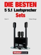 die besten 5 5.1 lautsprecher sets (band 5) (ebook) tobias runge roman maier jochen schmitt 9783944185156