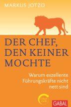 DER CHEF, DEN KEINER MOCHTE