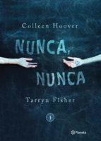 nunca, nunca 1 (ebook) colleen hoover tarryn fisher 9786070738456
