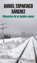 memorias de un hombre nuevo (ebook)-daniel espartaco sanchez-9786073129756