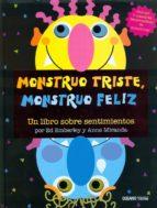 monstruo triste, monstruo feliz: un libro sobre sentimientos ed emberly 9786074001556