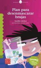 plan para desenmascarar brujas (ebook) valeria davila 9786078237456