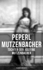 peperl mutzenbacher   tochter der josefine mutzenbacher (klassiker der erotik) (ebook) 9788027217656