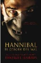 hannibal: el origen del mal-thomas harris-9788401336256