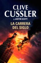 la carrera del siglo clive cussler justin scott 9788401342356