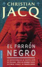 el faraon negro-christian jacq-9788408080756