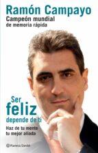 ser feliz depende de ti-ramon campayo-9788408121756
