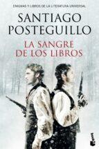 la sangre de los libros-santiago posteguillo-9788408153856