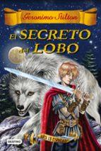 las trece espadas 4 : el secreto del lobo-geronimo stilton-9788408163756