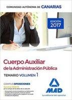 CUERPO AUXILIAR DE LA ADMINISTRACIÓN PÚBLICA DE LA COMUNIDAD AUTÓ NOMA DE CANARIA