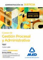 cuerpo de gestion procesal y administrativa de la administracion de justicia (turno libre): test-9788414222256