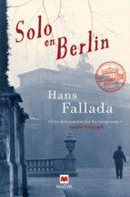 solo en berlin-hans fallada-9788415120056