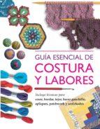 guia esencial de costura y labores-catalina reina-9788415227656