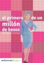 el primero de un millón de besos (ebook)-barbara lorenzo-9788415623656