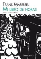 mi libro de horas-frans masereel-9788415717256