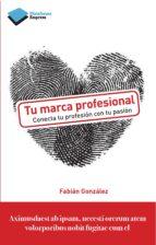 tu marca profesional-fabian gonzalez-9788415880356