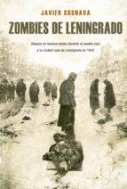 zombies de leningrado-javier cosnava-9788415932956