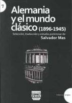 alemania y el mundo clasico (1896 1945) salvador mas 9788416032556