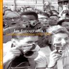 la fotografia. la epoca moderna 1880-1960-quentin bajac-9788416138456