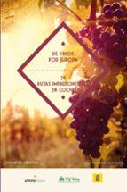 de vinos por europa: 20 rutas imprescindibles en coche isaac fernadez sanvisens 9788416395156