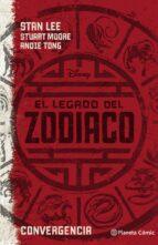 el legado del zodiaco. convergencia-stan lee-stuart moore-9788416401956