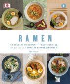 ramen, 40 recetas modernas y tradiciones nell benton 9788416407156