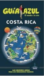 costa rica 2016 (guia azul) (7ª ed.) jesus garcia marin 9788416408856