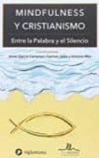 mindfulness y cristianismo javier garcia campayo carmen jalon 9788416574056