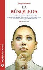 la búsqueda (ebook)-rodrigo davila soley-9788416669356
