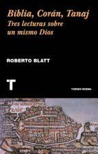 biblia, coran, tanaj-roberto blatt-9788416714056