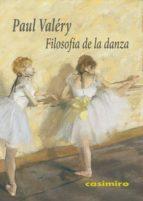 filosofia de la danza paul valery 9788416868056