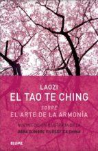 el tao te ching: sobre el arte de la armonia 9788416965656