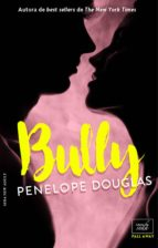 bully (fall away 1)   edición en español (ebook) penelope douglas 9788416973156