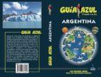 argentina 2018 (guia azul) 9788417368456