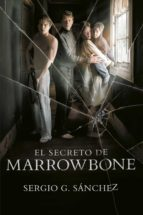 el secreto de marrowbone (ebook)-sergio g. sanchez-9788420486956