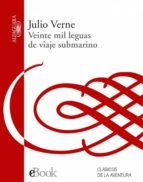 20.000 leguas de viaje submarino (ebook) julio verne 9788420492056