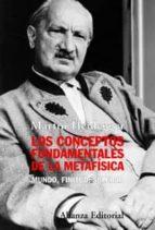 los conceptos fundamentales de la metafisica: mundo, finitud, sol edad martin heidegger 9788420648156