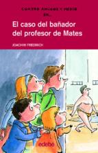 el caso del bañador del profesor de mates-joachim friedrich-9788423689156