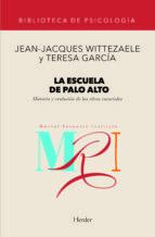 la escuela de palo alto: historia y evolucion de las ideas esenci ales jean jacques wittezaele teresa garcia 9788425418556