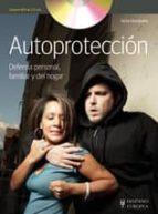 autoproteccion: defensa personal, familiar y del hogar victor fernandez 9788425520556