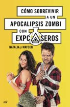 como sobrevivir a un apocalipsis zombi con expcaseros-9788427042056