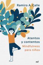 atentos y contentos (ebook)-ramiro calle-9788427043756