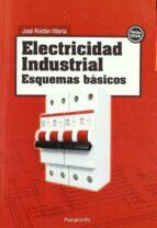 electricidad industrial: esquemas basicos jose roldan viloria 9788428311656