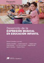 desarrollo de la expresion musical en educacion infantil 9788428337656