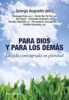 para dios y para los demás (ebook)-george augustin-9788429325256