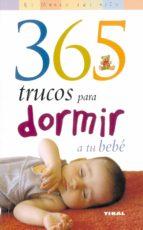 365 trucos para dormir a tu bebe-paula elbirt-9788430545056