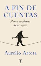 a fin de cuentas-aurelio arteta-9788430619856