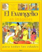 el evangelio en imagenes jean franã‡ois kieffer christine ponsard jean françois kieffer 9788432134456